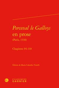 PERCEVAL LE GALLOYS EN PROSE - CHAPITRES 94-110
