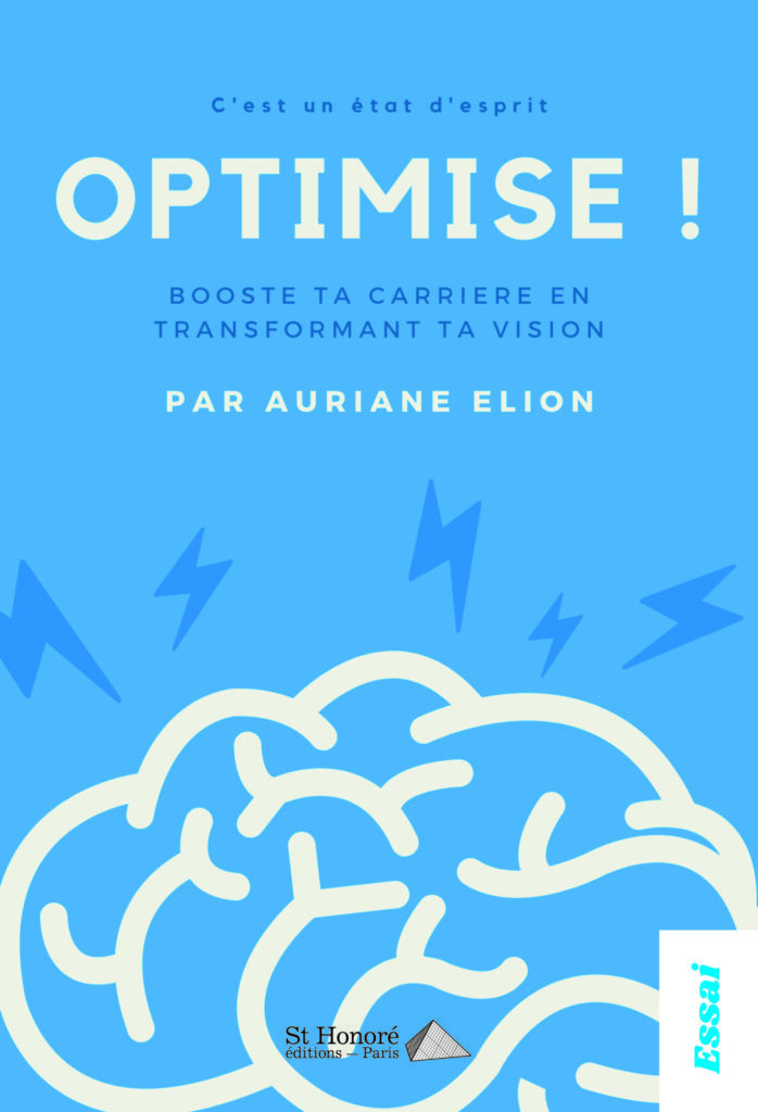 OPTIMISE ! BOOSTE TA CARRIERE EN TRANSFORMANT TA VISION