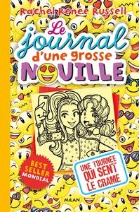 LE JOURNAL D'UNE GROSSE NOUILLE, TOME 14 - UNE TOURNEE QUI SENT LE CRAME