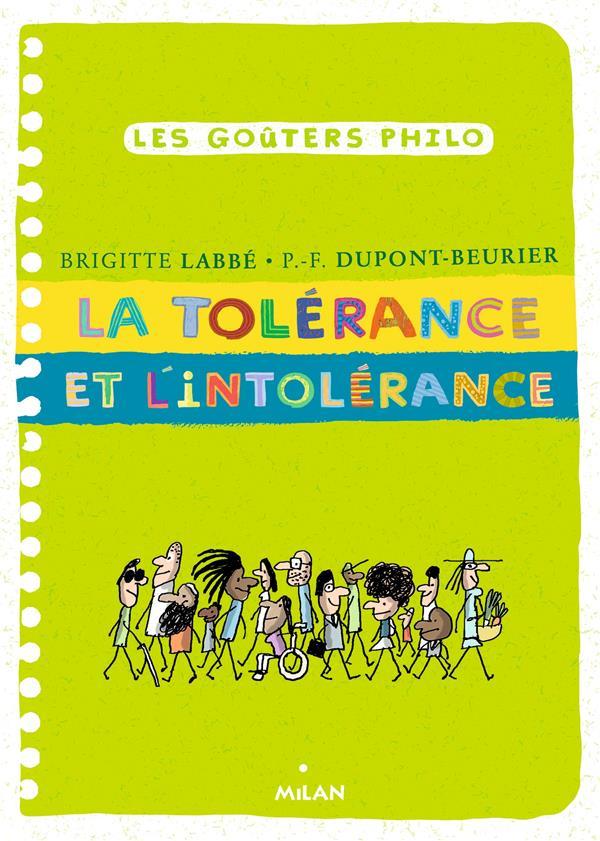 La tolerance et l'intolerance