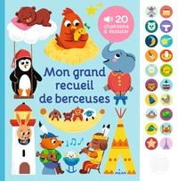 MON GRAND RECUEIL DE BERCEUSES
