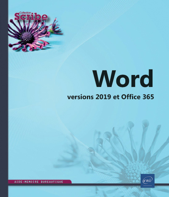 WORD : VERSIONS 2019 ET OFFICE 365