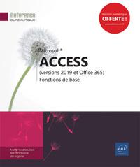 ACCESS : VERSIONS 2019 ET OFFICE 365, FONCTIONS DE BASE