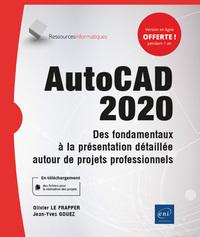 AUTOCAD 2018 : DES FONDAMENTAUX A LA PRESENTATION DETAILLEE AUTOUR DE PROJETS PROFESSIONNELS