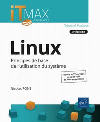 LINUX - COURS ET EXERCICES CORRIGES - PRINCIPES DE BASE DE L'UTILISATION DU SYSTEME (3E EDITION)