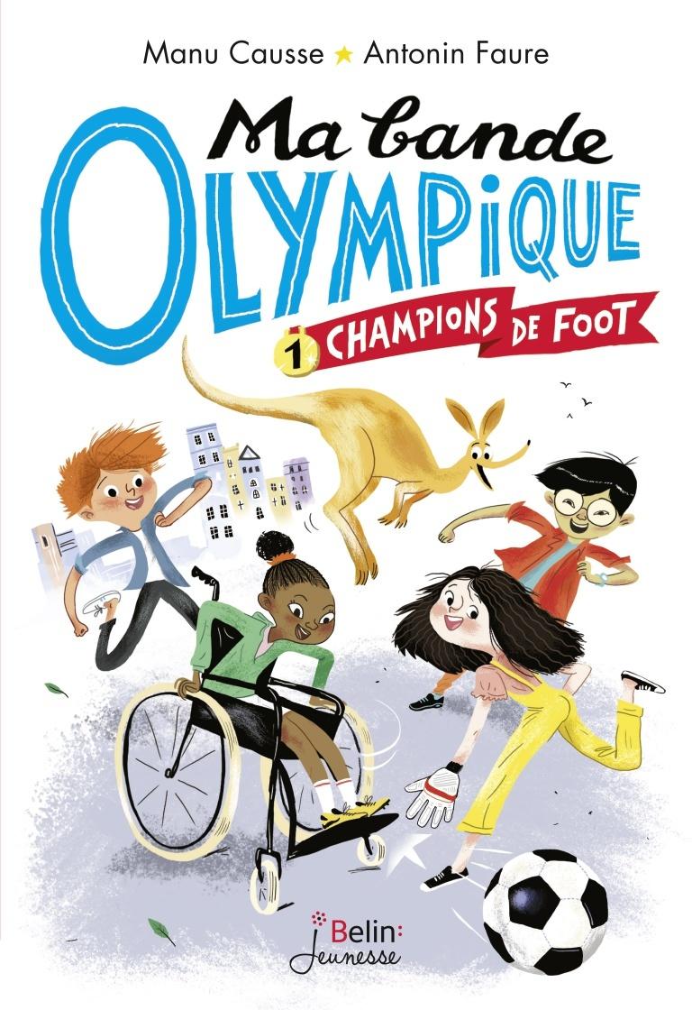 CHAMPIONS DE FOOT - MA BANDE OLYMPIQUE T1