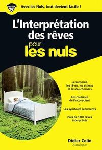 L'INTERPRETATION DES REVES POUR LES NULS