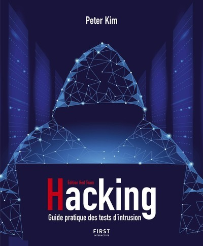 HACKING UN GUIDE PARTIQUE DES TESTS D INTRUSION