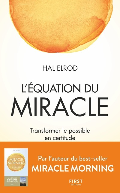 L'EQUATION DU MIRACLE