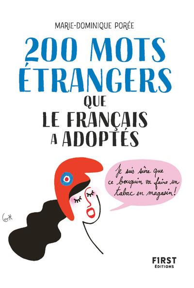 200 MOTS ETRANGERS QUE LE FRANCAIS A ADOPTES