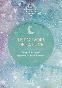 GUIDE DE L'EVEIL - LE POUVOIR DE LA LUNE - EMANCIPEZ-VOUS GRACE AUX CYLCES LUNAIRES