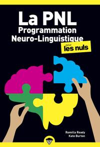 LA PROGRAMMATION NEURO LINGUISTIQUE POCHE POUR LES NULS, 2E EDITION