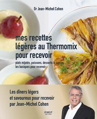 RECETTES LEGERES AU THERMOMIX POUR RECEVOIR - PLATS MIJOTES, POISSONS, DESSERTS & SAUCES