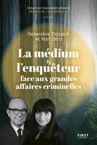 LA MEDIUM ET L'ENQUETEUR FACE AUX GRANDES AFFAIRES CRIMINELLES