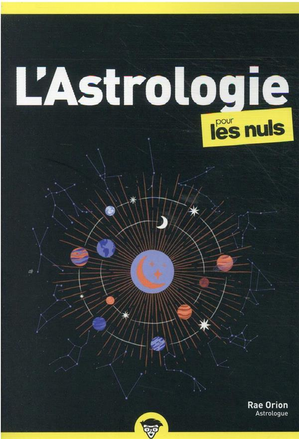 L'ASTROLOGIE POCHE POUR LES NULS, 2E EDITION