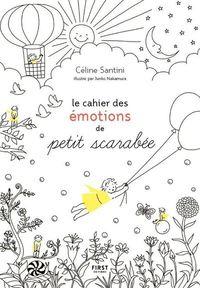 LE CAHIER DES EMOTIONS DE PETIT SCARABEE