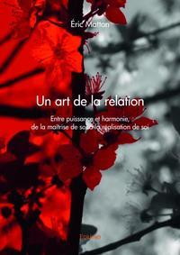 UN ART DE LA RELATION