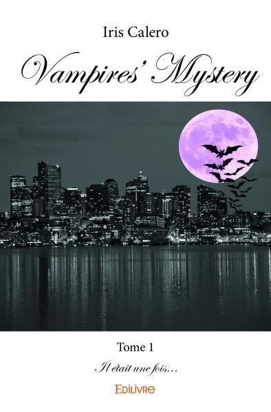 VAMPIRES' MYSTERY - TOME 1