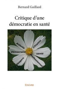 CRITIQUE D'UNE DEMOCRATIE EN SANTE