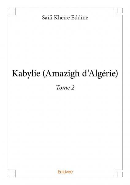 KABYLIE AMAZIGH D'ALGERIE - TOME 2