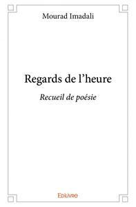 REGARDS DE LHEURE