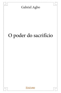 O PODER DO SACRIFICIO