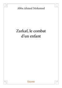 ZARKAF LE COMBAT D'UN ENFANT