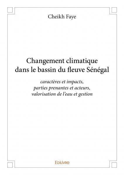 CHANGEMENT CLIMATIQUE DANS LE BASSIN DU FLEUVE SENEGAL