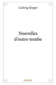 NOUVELLES D'OUTRE-TOMBE