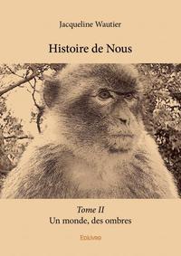 HISTOIRE DE NOUS - TOME II