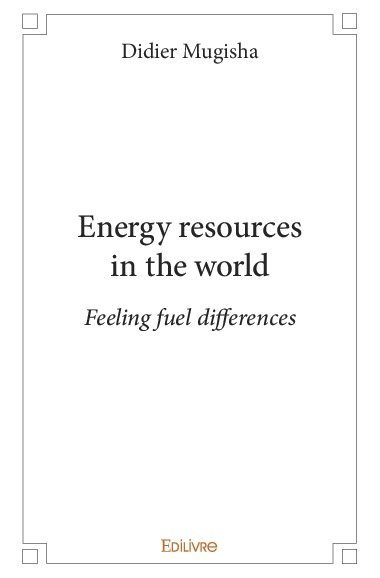 ENERGY RESOURCES IN THE WORLD