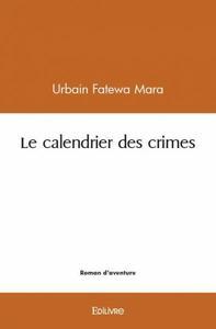 LE CALENDRIER DES CRIMES