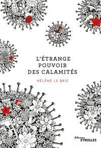 L'ETRANGE POUVOIR DES CALAMITES