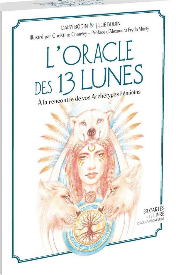 L'ORACLE DES 13 LUNES - A LA RENCONTRE DE VOS ARCHETYPES FEMININS. COFFRET COMPRENANT 39 CARTES ORAC