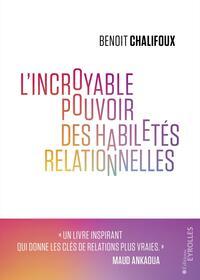 L'INCROYABLE POUVOIR DES HABILETES RELATIONNELLES