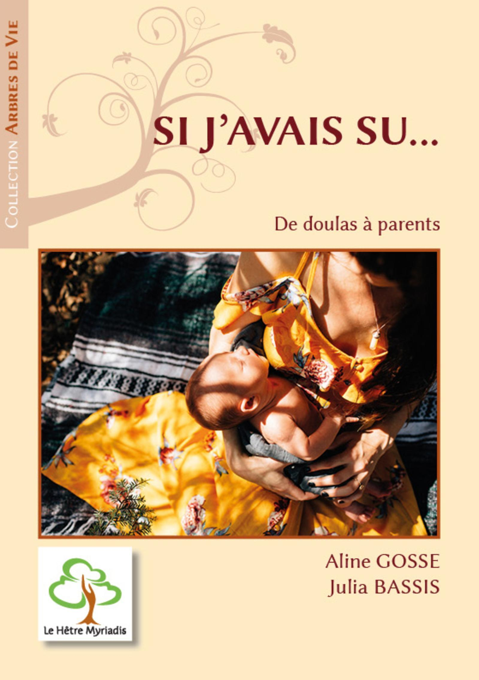SI J'AVAIS SU... - DE DOULAS A PARENTS