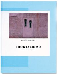 FACUNDO DE ZUVIRIA FRONTALISMO /FRANCAIS/ANGLAIS/ESPAGNOL