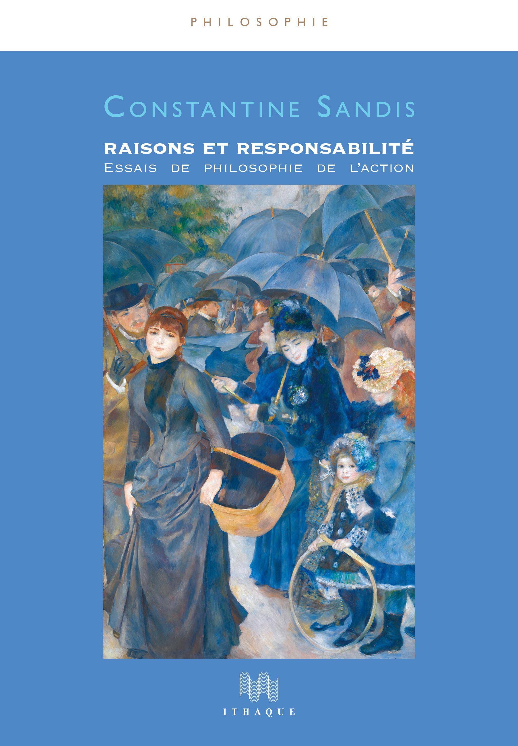 RAISONS ET RESPONSABILITE - ESSAIS DE PHILOSOPHIE DE L'ACTION