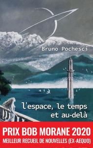 L'ESPACE, LE TEMPS ET AU-DELA