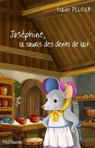 JOSEPHINE, LA SOURIS AUX DENTS DE LAIT