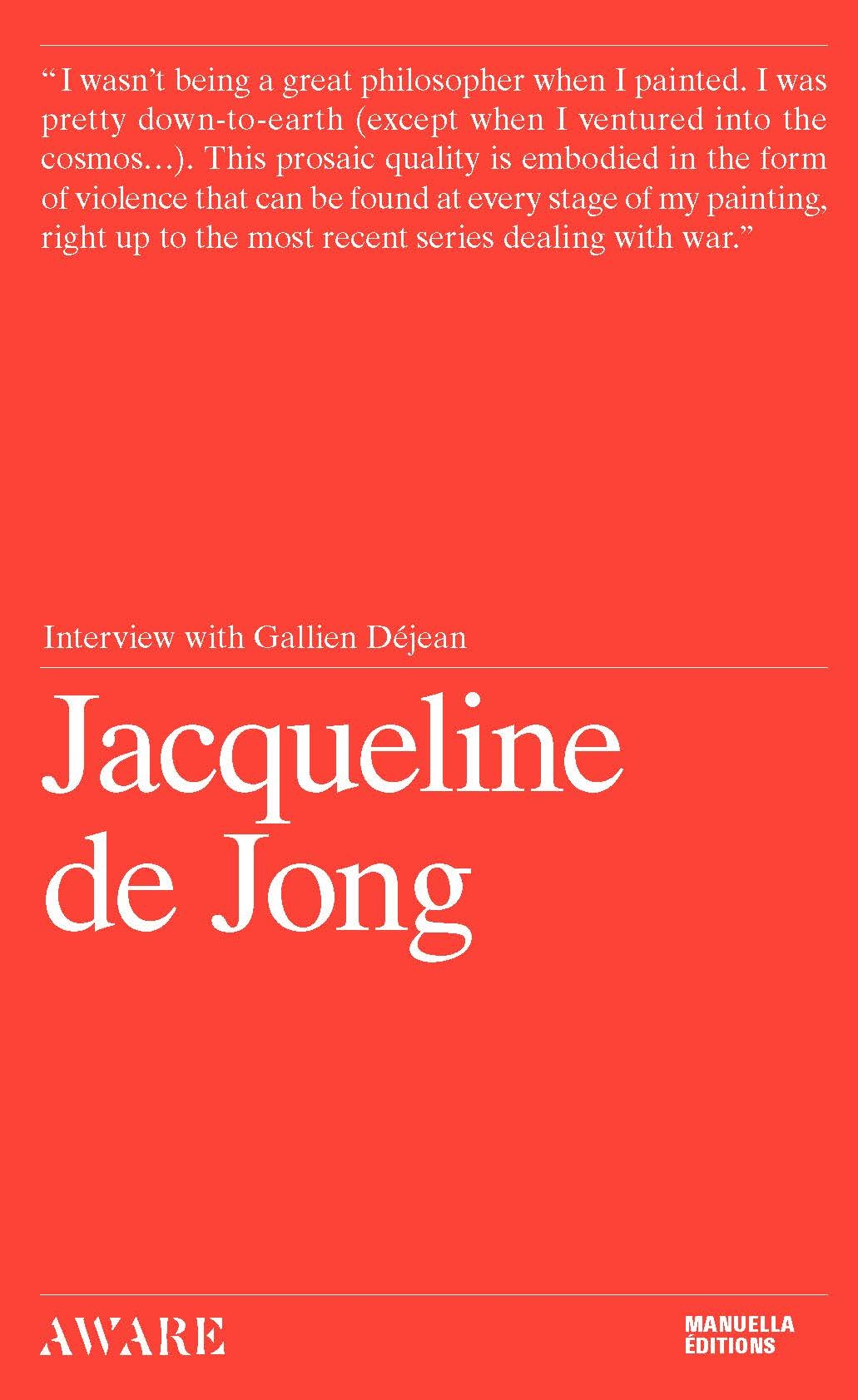 JACQUELINE DE JONG (ANGLAIS) - INTERVIEW WITH GALLIEN DEJEAN