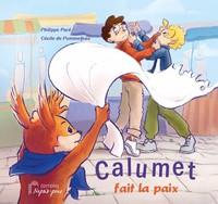 CALUMET FAIT LA PAIX