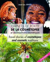 CARNETS DE ROUTE DE LA COSMETOPEE ET DES TRADITIONS COSMETIQUES