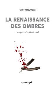 LA RENAISSANCE DES OMBRES