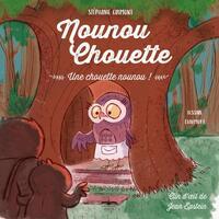 NOUNOU CHOUETTE - UNE CHOUETTE NOUNOU !