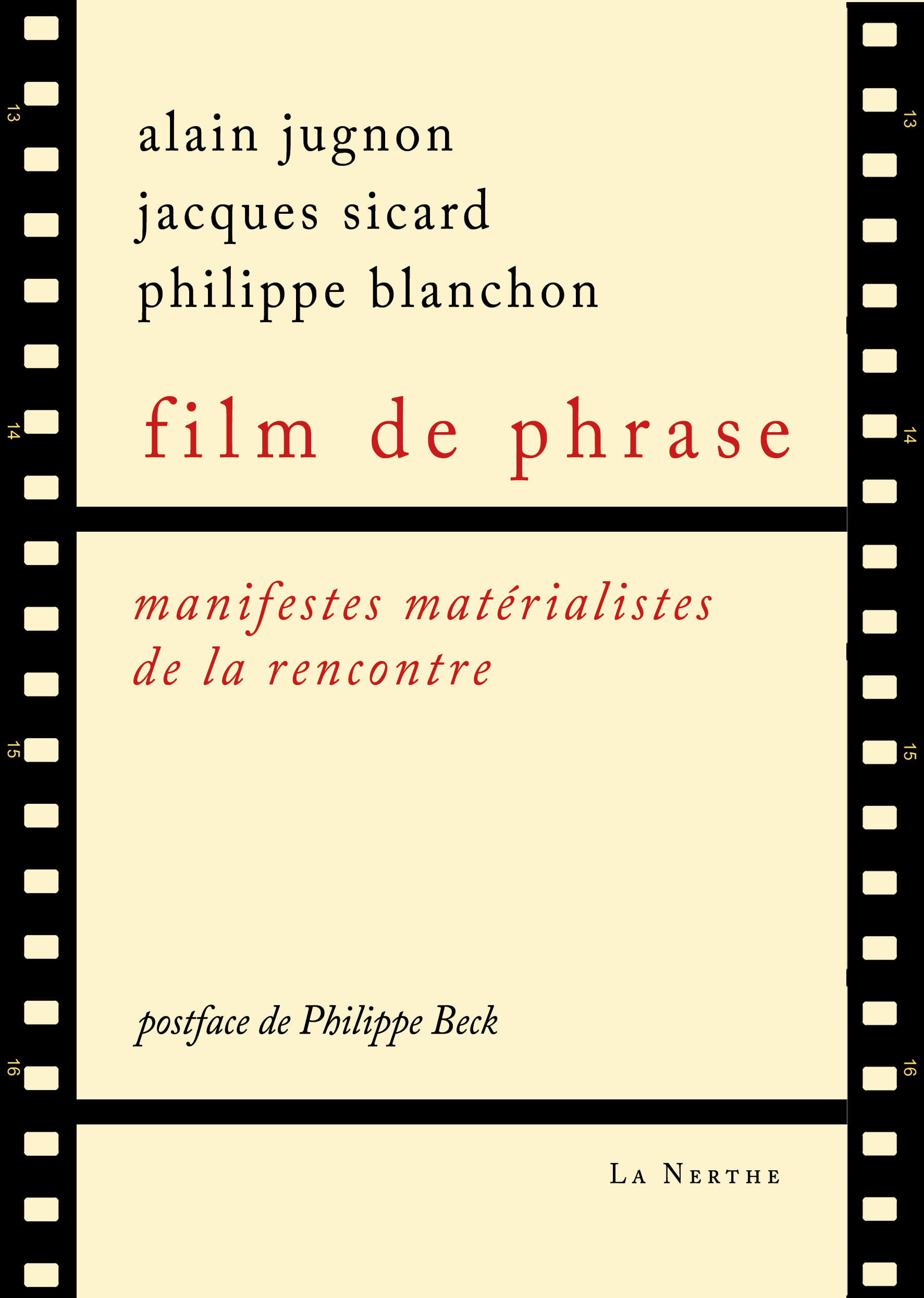 FILM DE PHRASE - MANIFESTES MATERIALISTES DE LA RENCONTRE