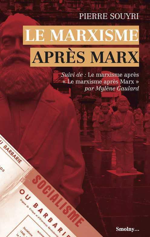 MARXISME APRES MARX (LE)