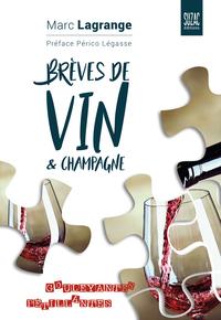 BREVES DE VIN & CHAMPAGNE - GOULEYANTES ET PETILLANTES