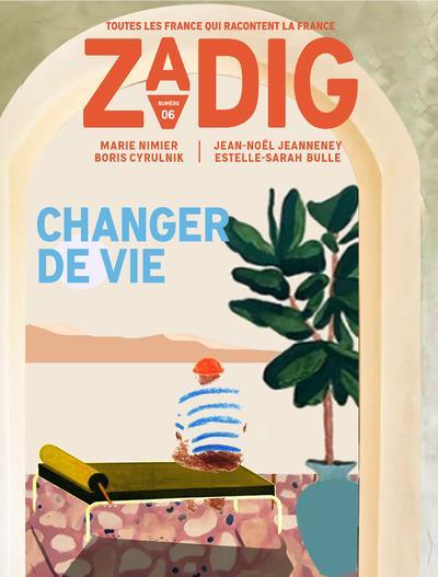 Zadig - numero 7 changer de vie