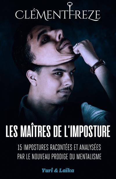 LES MAITRES DE L'IMPOSTURE